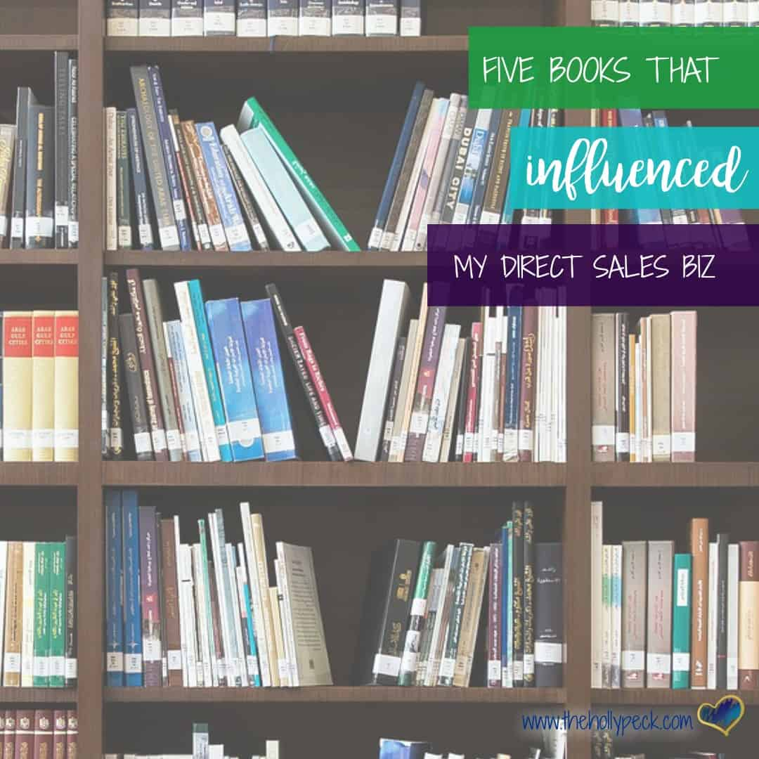 Five Books that Influenced My Direct Sales Business