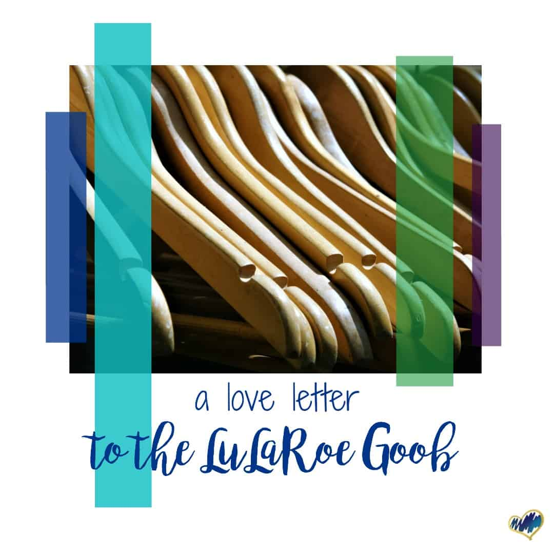 A Love Letter to the LuLaRoe GOOB