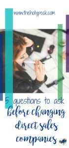 5 questions to ask before changing direct sales companies