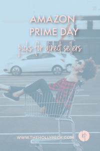 Prime Day Picks for Direct Sellers