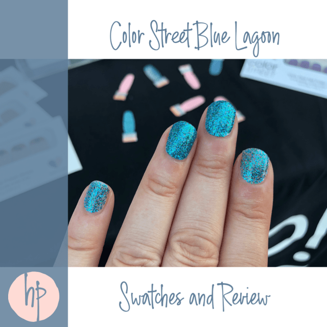 Color Street Blue Lagoon Swatches and Review