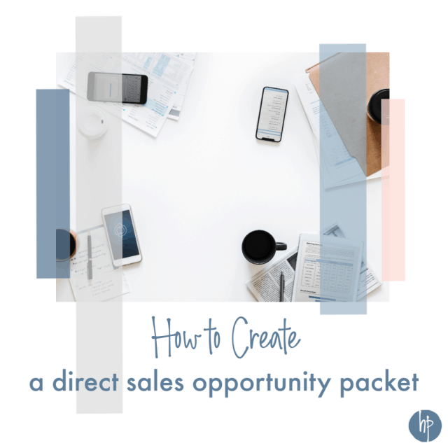 How to Create a Direct Sales Opportunity Packet