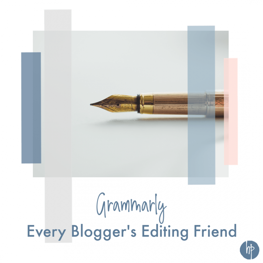 Grammarly: Every Blogger's Editing Friend