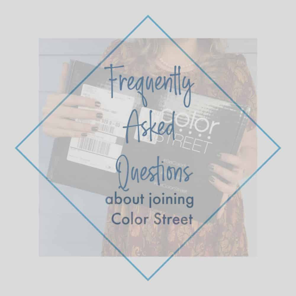 Frequently Asked Questions About Joining Color Street