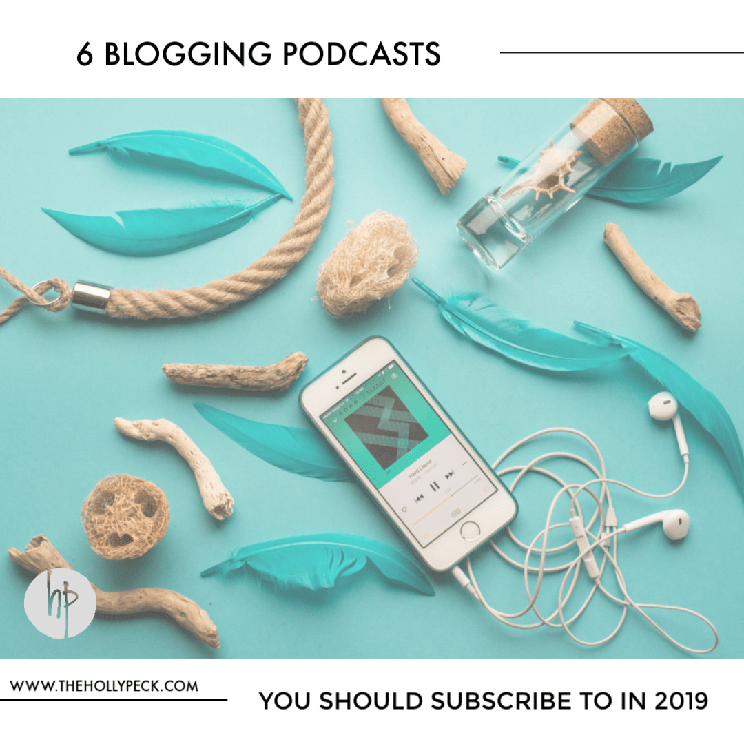 6 Blogging Podcasts You Should Subscribe to in 2019