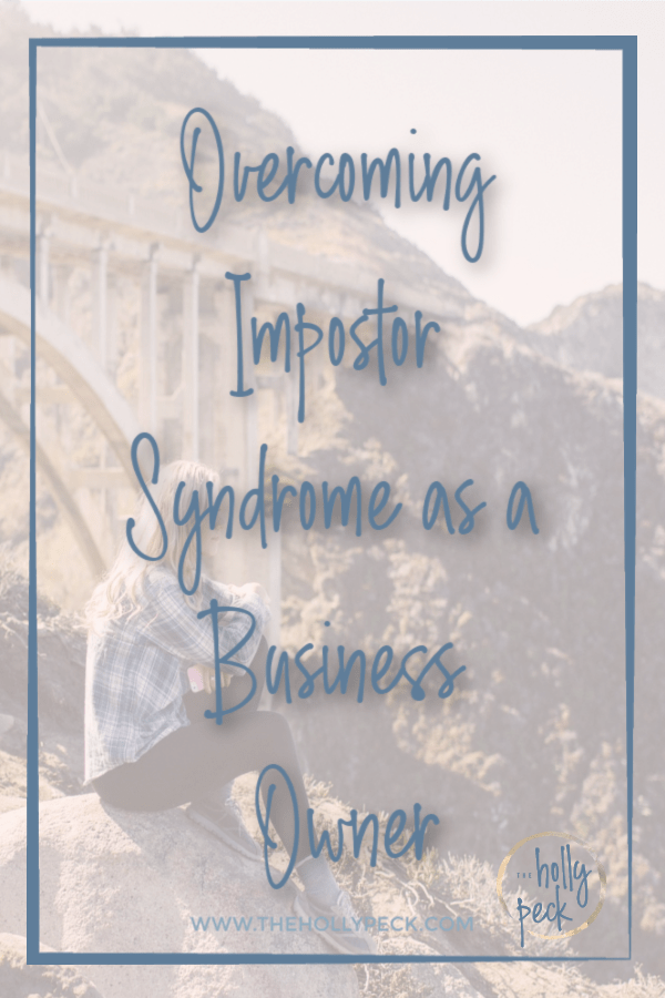 "woman overlooking scenery with text overlay ""overcoming impostor syndrome"""