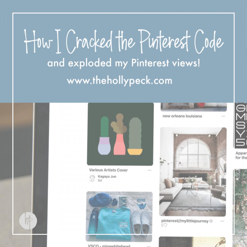 How I Cracked the Pinterest Code