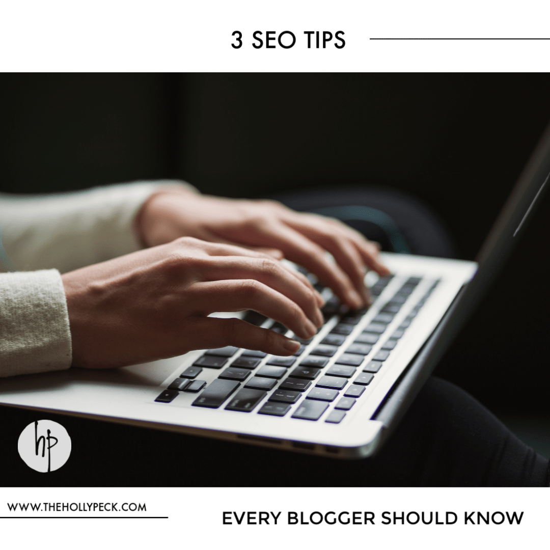 Three SEO Tips Every Beginning Blogger Should Know